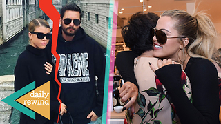 Scott Disick BREAKS UP w/ Sofia Richie! Kris Jenner CONFIRMS Khloe Coming Back!  | DR - Video