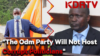 "Hon. John Mbadi, ""The ODM Party Will Not Host Corrupt Politicians"""
