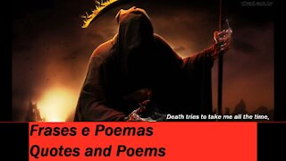Death tries take me all time, but fails, underworld! [Quotes and Poems]