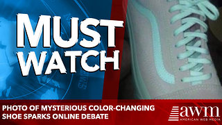 Photo of mysterious color-changing shoe sparks online debate - Video