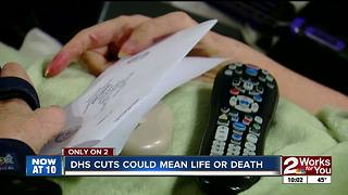 Tulsa woman claims DHS cuts are her death sentence - Video