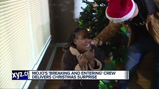 Mojo's 'Breaking and Entering' crew delivers Christmas surprise