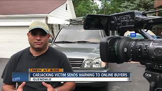 Carjacking victim sends warning to Craigslist buyers - Video