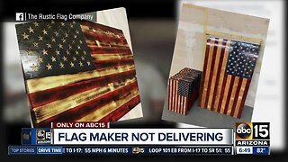 Flag maker not delivering