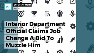 Interior Department Official Claims Job Change A Bid To Muzzle Him - Video