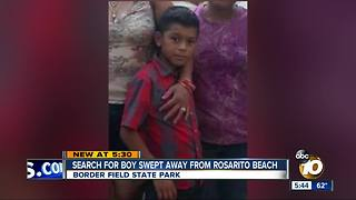 Search continues for boy swept away from Rosarito Beach