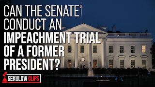 Can the Senate Conduct an Impeachment Trial of a Former President?