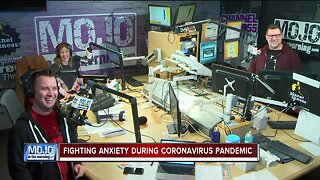 Mojo in the Morning: Fighting anxiety during coronavirus pandemic
