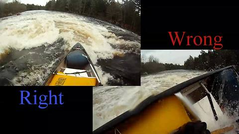 Right vs. Wrong way to run a waterfall in a canoe