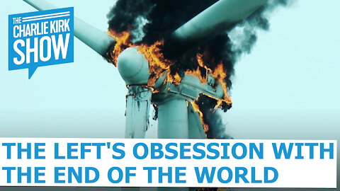 The Left's Obsession with the End of the World