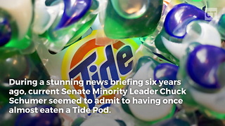 Chuck Schumer Admitted To Thinking About Eating A Tide Pod - Video