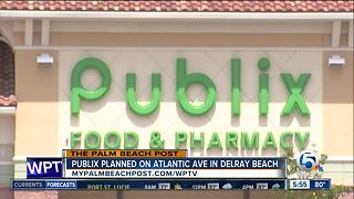 New Publix planned in Delray Beach - Video
