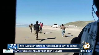 Emergency response team could be sent to border amid breach