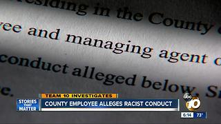 San Diego Couty employee alleges racist conduct