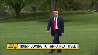 President Trump coming to Tampa July 31