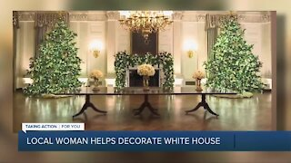 Local woman helps decorate the White House