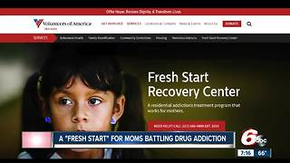 Fresh Start program helps moms battling drug addiction