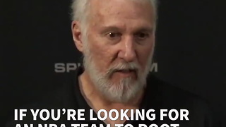 If You're Looking For An NBA Team To Root Against, Gregg Popovich Just Gave You One - Video