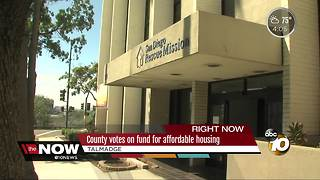 San Diego County votes on fund for affordable housing - Video