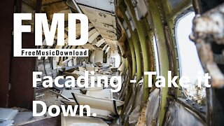 Facading - Take it Down Free music for youtube videos [FMD Release]
