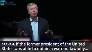 Graham: Trump's Claim Could Be 'Biggest Political Scandal Since Watergate' - Video