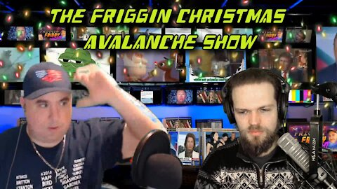The Friggin Christmas Avalanche Show