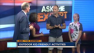 Ask the Expert: Outdoor kid-friendly activities