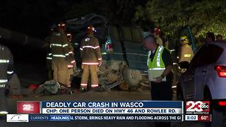 California Highway Patrol investigating deadly crash west of Wasco - Video
