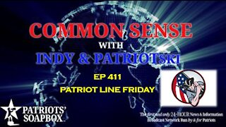 Ep. 411 Patriot Line Friday - The Common Sense Show