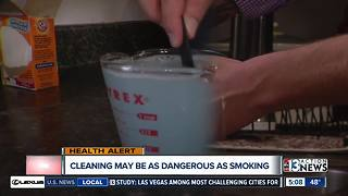Cleaning could be as dangerous as smoking - Video