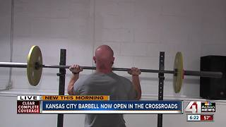 Kansas City Barbell opens in Crossroads - Video