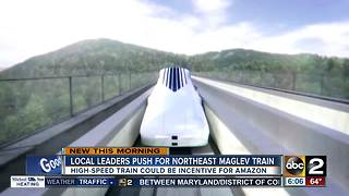 Local leaders pushing for 300 mph train to come to Baltimore - Video