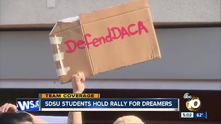 SDSU students hold rally for Dreamers - Video