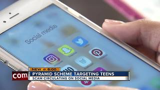 Social media pyramid scheme targeting teens