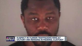 Suspect in human trafficking ring at Victory Inn remains in federal custody - Video