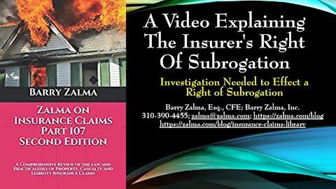 A Video Explaining the Insurer's Right of Subrogation