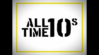 All Time 10s - Video