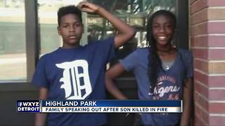 Family speaking out after son killed in fire