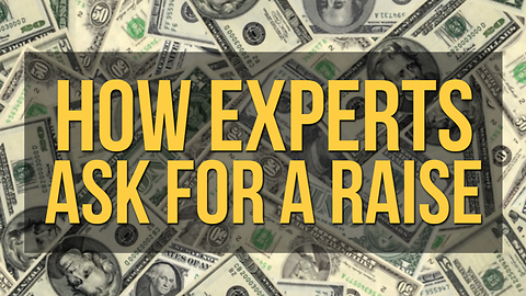 How Experts Ask for a Raise