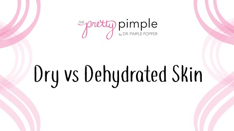 Dry versus Dehydrated Skin