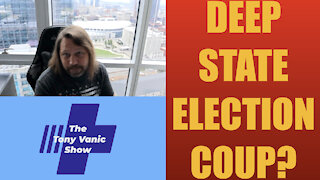 Deep State Election Coup?