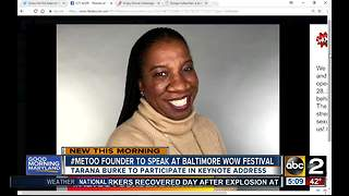 #MeToo founder to speak at Baltimore WOW Festival