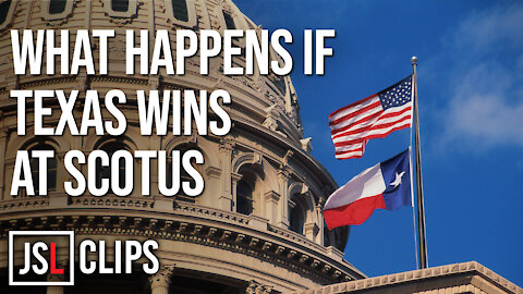 What Happens if Texas Wins at the Supreme Court