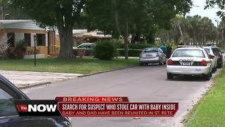 Baby found safe, suspect still on the loose after car was stolen with 8-month-old inside in St. Pete - Video