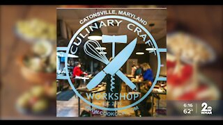 Culinary Craft Workshop in Catonsville is open