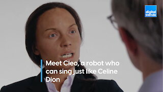 Meet Cleo, a robot who can sing just like Celine Dion