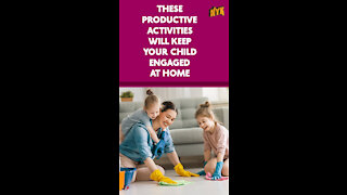 Top 3 Effective Ways To Keep Your Child Engaged At Home *