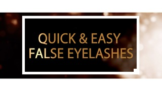 Quick and easy false eyelashes - Video