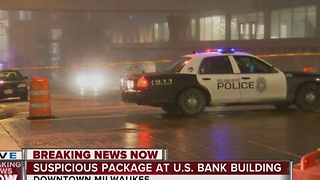 Downtown Milwaukee's US Bank Center evacuated due to suspicious package - Video