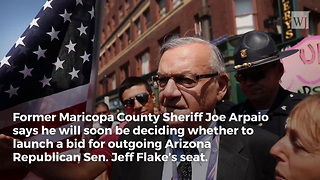 Exclusive Interview: Trump Ally Joe Arpaio Weighs Run For Jeff Flake's Seat - Video
